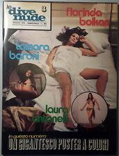 LE DIVE NUDE n.3 anno 1972 - Florinda Bolkan Tamara Baroni Laura Antonelli