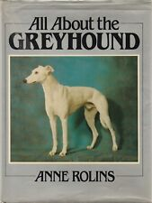 GREYHOUND - ALL ABOUT Anne Rolins **GOOD COPY**