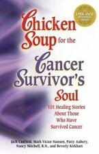 Chicken Soup for the Cancer Survivor's Soul FREE SHIPPING paperback book recover