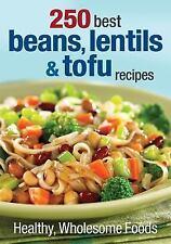 250 Best Bohnen, Linsen und Tofu-Rezepte: gesunde und gesunden Lebensmitteln, gutes Buch