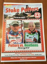 2011 STOKE POTTERS v DUDLEY HEATHENS 13th AUGUST      ( EXCELLENT CONDITION )