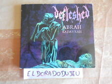 ELDORADODUJEU  DEFLESHED - ABRAH KADAVRAH / MA BELLE SCALPELLE - DEATH METAL