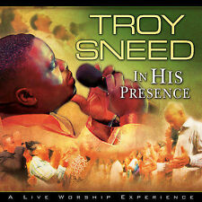 Sneed, Troy In His Presence CD
