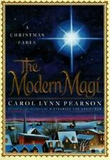 The Modern Magi: A Christmas Fable by Pearson, Carol Lynn