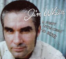 JIM WHITE A Funny Little Cross To Bear CD - New - Digipak
