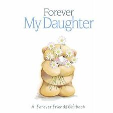 Forever My Daughter (Forever Friends), Pam Brown | Hardcover Book | Good | 97818