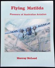 Flying Matilda Pioneers Australian Aviation McLeod Art Aeroplanes Signed Book