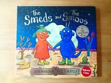 SIGNED 1ST / 1ST EDITION of THE SMEDS AND SMOOS. JULIA DONALDSON GRUFFALO FIRST