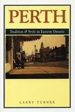Perth: Tradition and Style in Eastern Ontario-ExLibrary