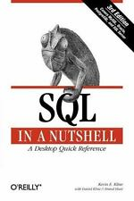 In a Nutshell (o'Reilly): SQL in a Nutshell by Kevin Kline (2008, Paperback,...
