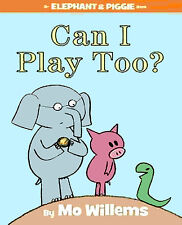 CAN I PLAY TOO? Mo Willems BRAND NEW HARDCOVER BOOK Gift Quality BEST PRICE!
