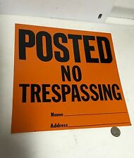 "Vintage Metal Posted Sign "" No Trespassing"" Black On Orange Near Mint 11.25"""