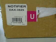 "NOTIFIER DAX-3525   ""NEW"""