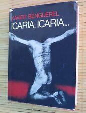 Icaria, Icaria, Xavier Benguerel, Editorial Planeta,1974, Primera Edición