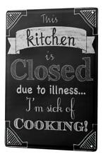 Tin Sign Sayings kitchen Closed Metal Plate 8X12