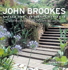 John Brookes: Garden and Landscape Designer, Simms, Barbara, Very Good, Hardcove