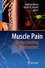 Muscle Pain : Understanding the Mechanisms (2010, Hardcover)