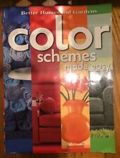 Color Schemes Made Easy [Better Homes & Gardens] , Shelley Stewart