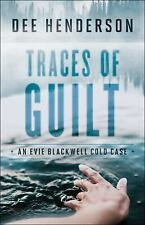 An Evie Blackwell Cold Case: Traces of Guilt by Dee Henderson (2016, Paperback)
