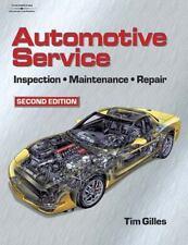 Automotive Service: Inspection, Maintenance and Repair, Second Edition (Automoti
