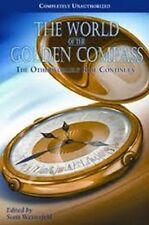 World of the Golden Compass: The Otherworldly Ride Continues [Paperback] [Paperb