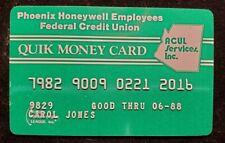 Quik Money Card Phoenix Honeywell Federal Credit Union exp 1988â—‡free shipâ—‡cc1841