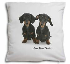 Dachshund Dogs 'Love You Dad' Soft Velvet Feel Cushion Cover With In, DAD-24-CPW