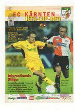 Orig.PRG   UEFA Cup  2003/04   FC KELAG KÄRNTEN - FEYENOORD ROTTERDAM ! SELTEN