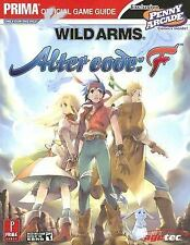 Prima Official Game Guides: Wild Arms : Alter Code F by Kaizen Media Group (2005