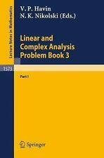 Linear and Complex Analysis Problem Book 3: Part 1 (Lecture Notes in Mathematics