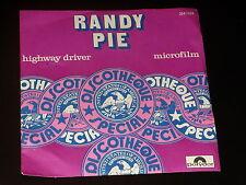 45 tours SP - RANDY PIE - HIGWAY DRIVER - 1974