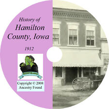 1912 HAMILTON County Iowa IA - History & Genealogy - Webster City CD DVD