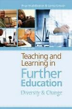 Teaching and Learning in Further Education: Diversity and Change-ExLibrary