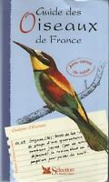 Guide des Oiseaux de France - Ed. Sélection du Reader's Digest 2004 Résumé 2dans