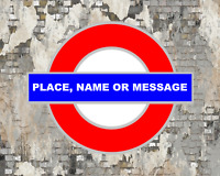 NAME CITY TOWN MESSAGE PERSONALISED LONDON UNDERGROUND STATION METAL SIGN PLAQUE