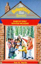 Babysitters' Winter Holiday (Babysitters Club Specials), Martin, Ann M.   Paperb