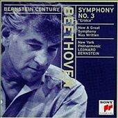 """Beethoven: Symphony No. 3 """"Eroica""""; Bernstein: How a Great Symphony Was WRITTEN"""