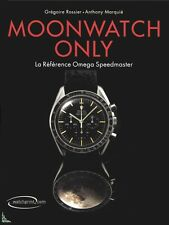 Moonwatch only, Omega Speedmaster - French Guide