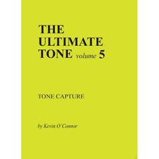 The Ultimate Tone, Volume 5, Tone Capture