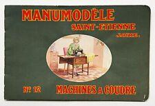 Sewing Machine catalog. MANUMODELE. MACHINES A COUDRE #12. Saint-Etienne, 1935.