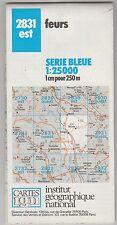 Carte Série Bleue IGN Feurs 2831 Est