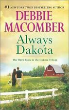 Always Dakota by Debbie Macomber *#3 Dakota* (2016, PB) Comb ship 25¢ ea add'l