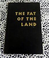 Fat of the Land by Vilhjalmur Stefansson SIGNED Artic Explorer Inuit Diet HC