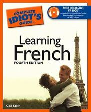 The Complete Idiot's Guide to Learning French, 4E