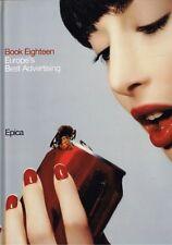 Epica Book Eighteen: Europe's Best Advertising edited by Patrick Taschler HBDJ
