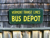 Vintage Vermont Transit BUS DEPOT Sign, 2 sided, Hand Painted !!