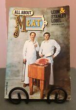 All About Meat Famous Leon & Stanley Lobel Butchers New York Signed Vtg Cookbook