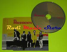 CD Singolo EL PRESIDENTE 100 Mph Uk 2005 SONY BMG  828766921526 mc dvd (S6)