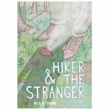 NEW Hiker and the Stranger by C.E. Young Hardcover Book (English) Free Shipping