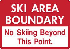 No Ski Snowboard Sign Area Boundary warning run resort slope aluminum sign